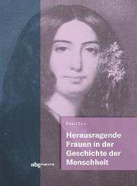 Cover Herausragende Frauen in der Geschichte der Menschheit
