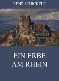 Cover Ein Erbe am Rhein