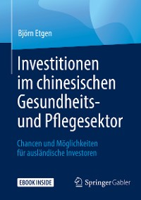 Cover Investitionen im chinesischen Gesundheits- und Pflegesektor