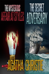 Cover The Secret Adversary and The Mysterious Affair at Styles