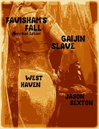 Cover Favisham's Fall (Illustrated Edition) - Gaijin Slave