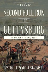 Cover From Second Bull Run to Gettysburg