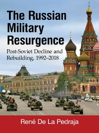 Cover The Russian Military Resurgence