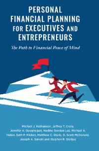 Cover Personal Financial Planning for Executives and Entrepreneurs