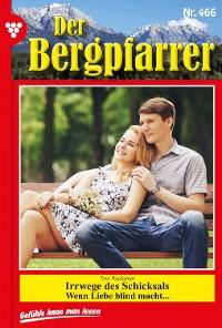 Cover Der Bergpfarrer 466 – Heimatroman