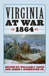Cover Virginia at War, 1864