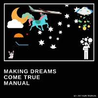 Cover Making dreams come true manual