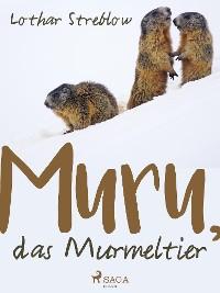 Cover Murru, das Murmeltier