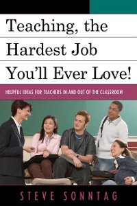 Cover Teaching, the Hardest Job You'll Ever Love