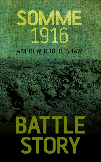 Cover Battle Story: Somme 1916