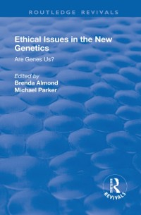 Cover Ethical Issues in the New Genetics