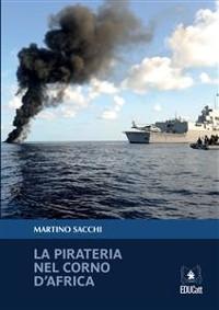 Cover La pirateria nel corno d'Africa