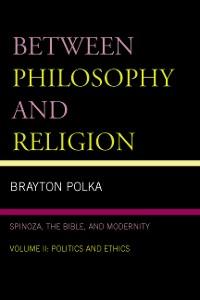 Cover Between Philosophy and Religion, Vol. II