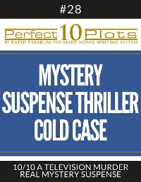 """Cover Perfect 10 Mystery / Suspense / Thriller Cold Case Plots #28-10 """"A TELEVISION MURDER – REAL MYSTERY SUSPENSE"""""""