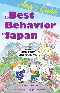 Cover Amy's Guide to Best Behavior in Japan