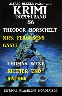 Cover Krimi Doppelband 86 - Zweimal klassische Mörderjagd!