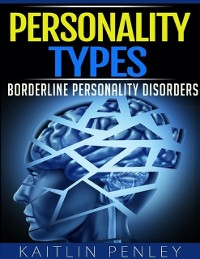 Cover Personality Types: Borderline Personality Disorders