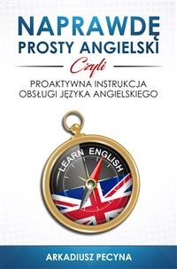 Cover Naprawdę prosty angielski, czyli proaktywna instrukcja obsługi języka angielskiego
