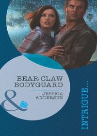 Cover Bear Claw Bodyguard (Mills & Boon Intrigue) (Bear Claw Creek Crime Lab, Book 9)