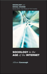 Cover Sociology In The Age Of The Internet