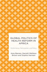 Cover Global Politics of Health Reform in Africa