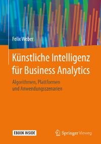 Cover Künstliche Intelligenz für Business Analytics