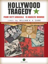 Cover Hollywood Tragedy - from Fatty Arbuckle to Marilyn Monroe