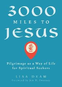 Cover 3000 Miles to Jesus