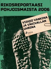 Cover Viikko vankina ja väkivallan uhrina