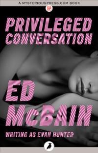 Cover Privileged Conversation