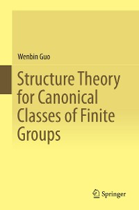 Cover Structure Theory for Canonical Classes of Finite Groups