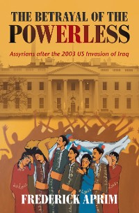 Cover The Betrayal of the Powerless
