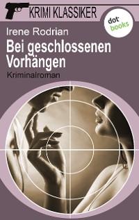 Cover Krimi-Klassiker - Band 16: Bei geschlossenen Vorhängen