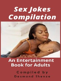 Cover Sex Jokes Compilation: An Entertainment Book for Adults