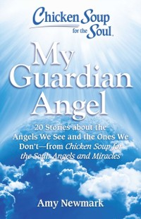 Cover Chicken Soup for the Soul: My Guardian Angel