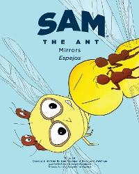 Cover Sam the Ant - Mirrors: Espejos: Mirros