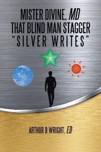 Cover Mister Divine, Md That Blind Man Stagger