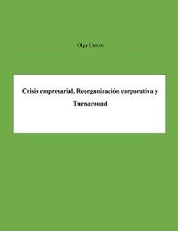 Cover Crisis empresarial, Reorganización corporativa y Turnaround