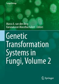 Cover Genetic Transformation Systems in Fungi, Volume 2