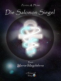 Cover Die Salomon Siegel Band I: Maria Magdalena