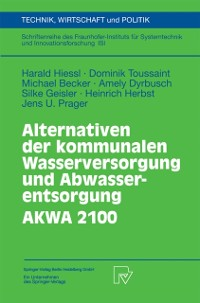Cover Alternativen der kommunalen Wasserversorgung und Abwasserentsorgung AKWA 2100