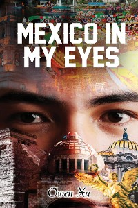 Cover MEXICO IN MY EYES