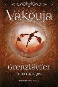 Cover Vakouja - Grenzläufer