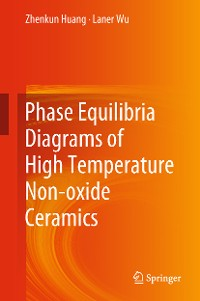 Cover Phase Equilibria Diagrams of High Temperature Non-oxide Ceramics