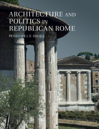 Cover Architecture and Politics in Republican Rome
