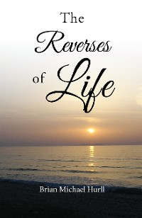 Cover The Reverses of Life