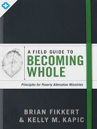 Cover A Field Guide to Becoming Whole