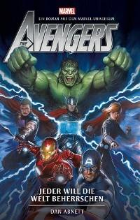 Cover Avengers: Jeder will die Welt beherrschen - Roman zum Film