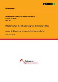 Cover Möglichkeiten der Bilanzierung von Emissionsrechten