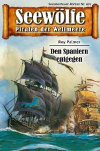 Cover Seewölfe - Piraten der Weltmeere 401